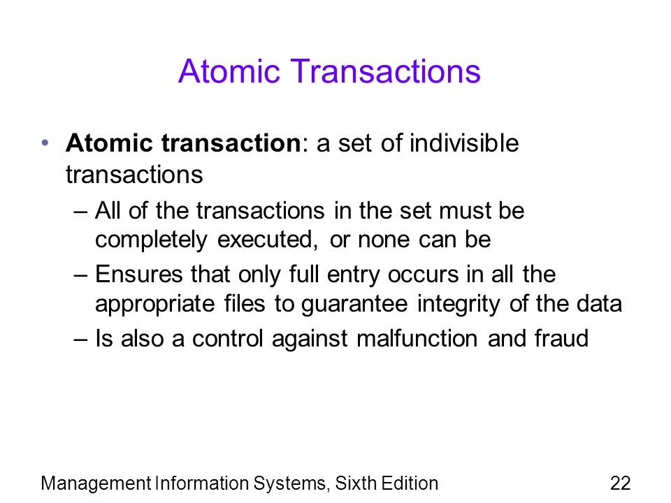 Atomic Transactions Atomic transaction: a set of indivisible transactions.