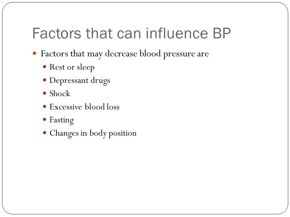 Factors that can influence BP