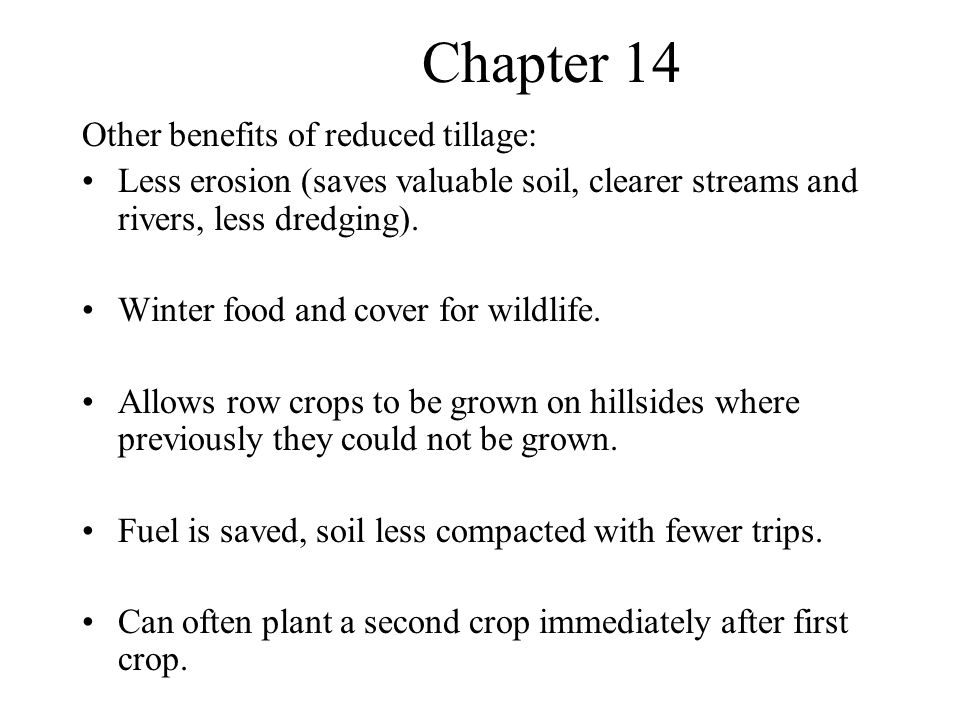 Chapter 14 Other benefits of reduced tillage: