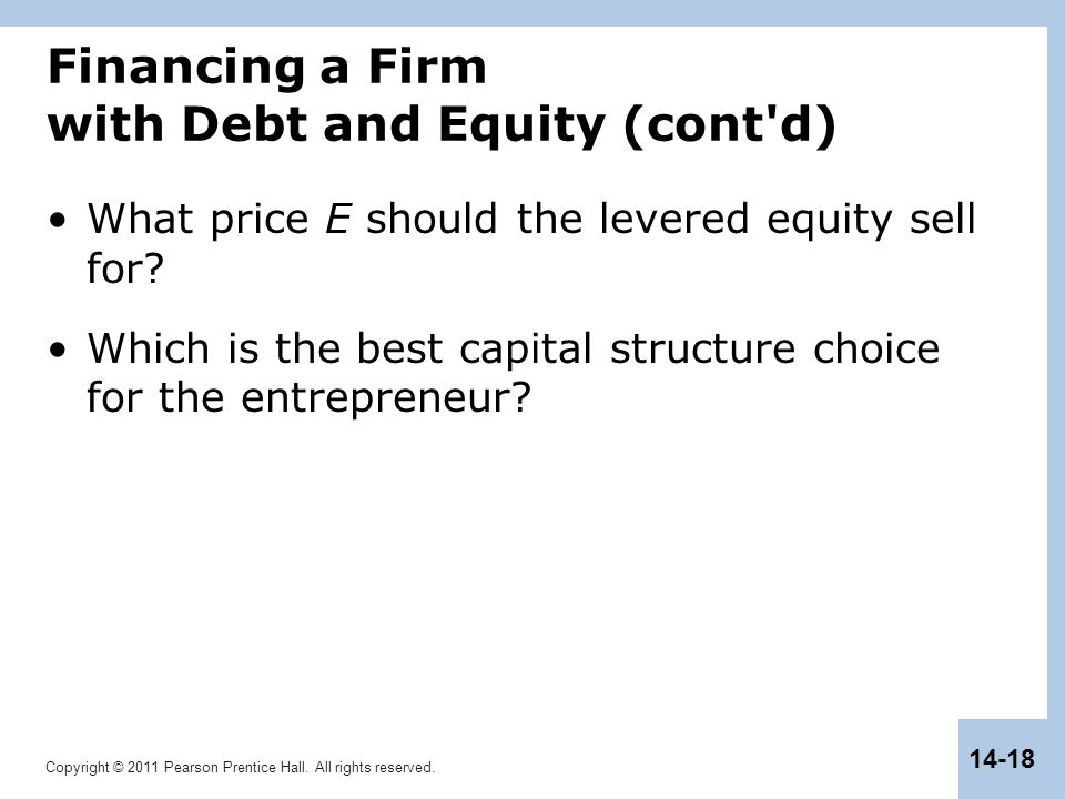 Financing a Firm with Debt and Equity (cont d)