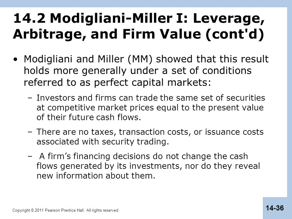 14.2 Modigliani-Miller I: Leverage, Arbitrage, and Firm Value (cont d)