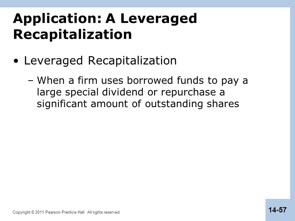 Application: A Leveraged Recapitalization