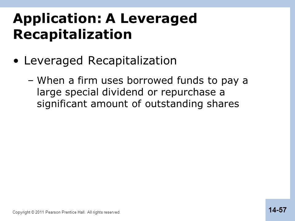 Application: A Leveraged Recapitalization