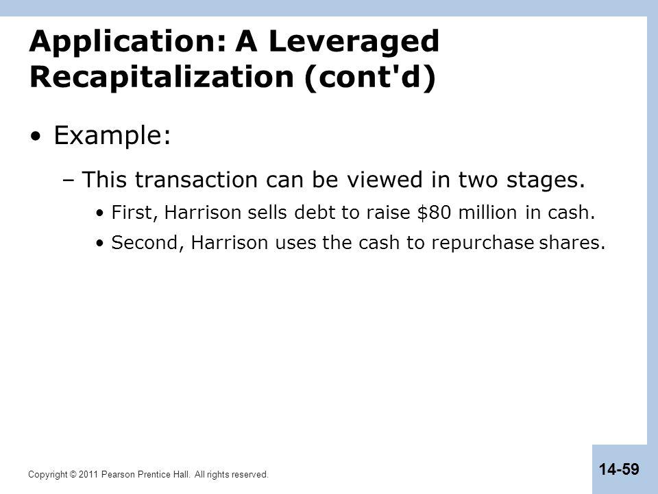 Application: A Leveraged Recapitalization (cont d)