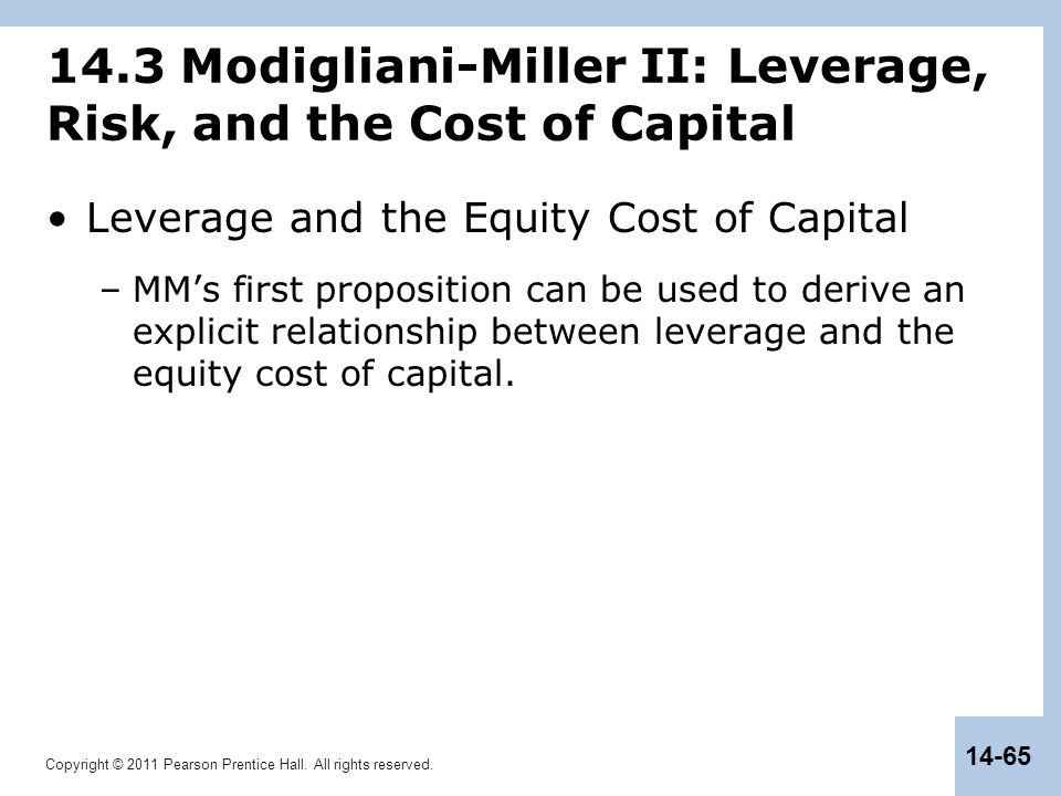 14.3 Modigliani-Miller II: Leverage, Risk, and the Cost of Capital