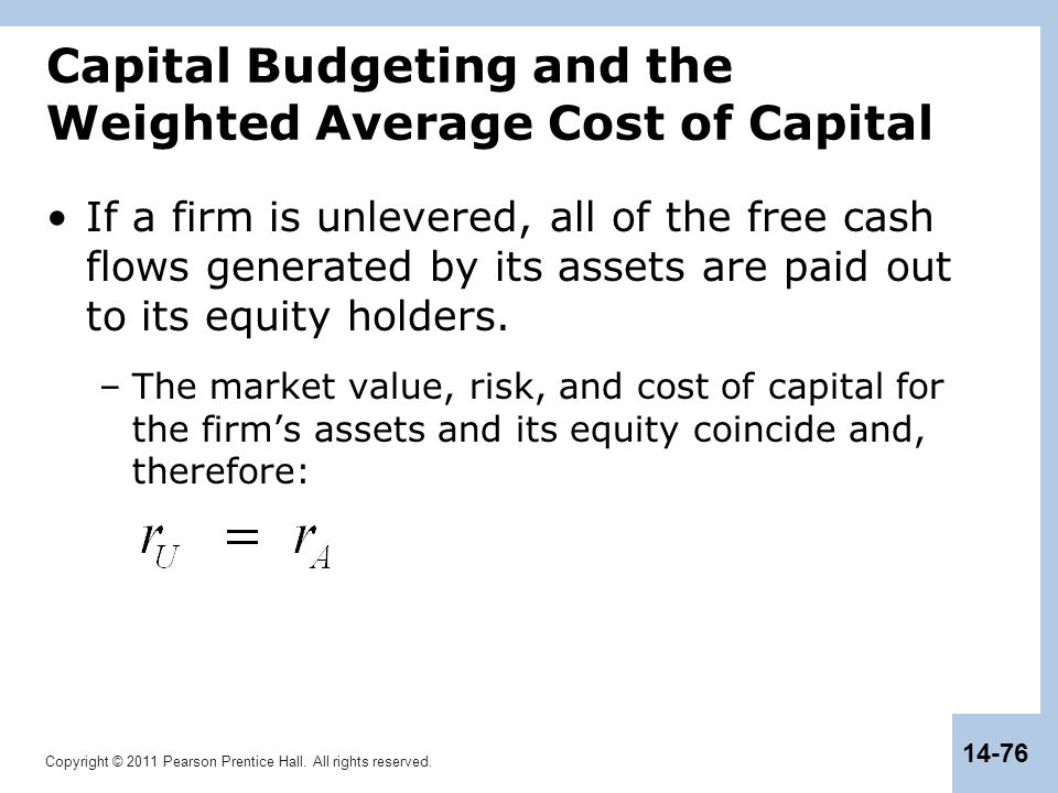 Capital Budgeting and the Weighted Average Cost of Capital