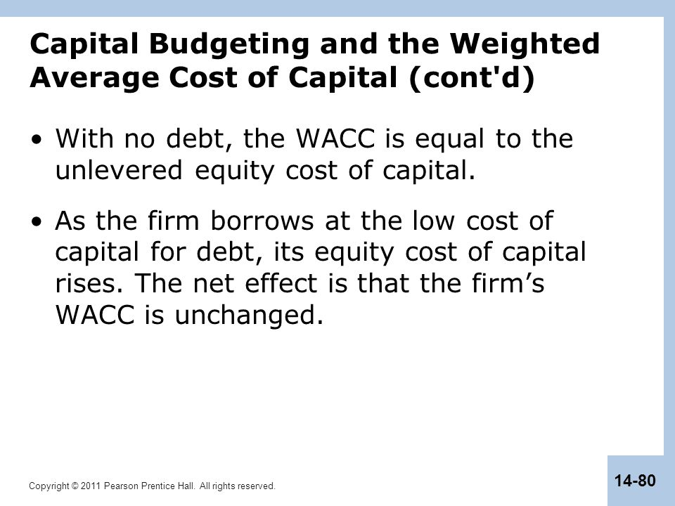 Capital Budgeting and the Weighted Average Cost of Capital (cont d)