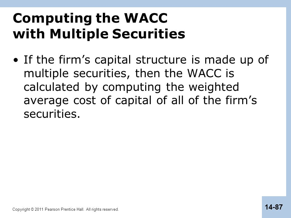 Computing the WACC with Multiple Securities