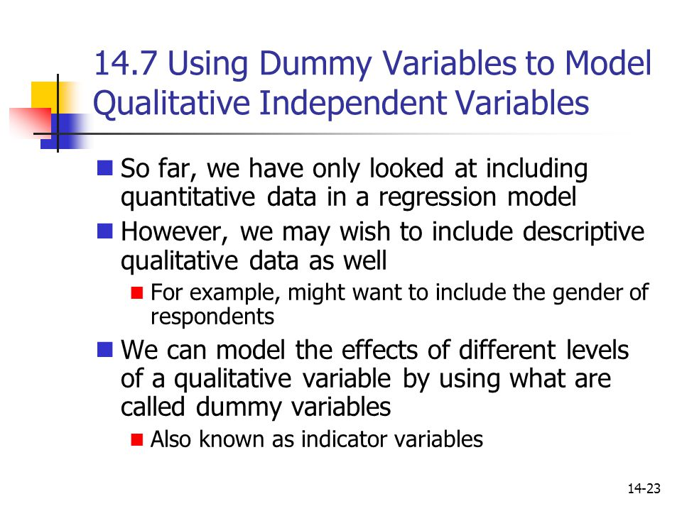 14.7 Using Dummy Variables to Model Qualitative Independent Variables