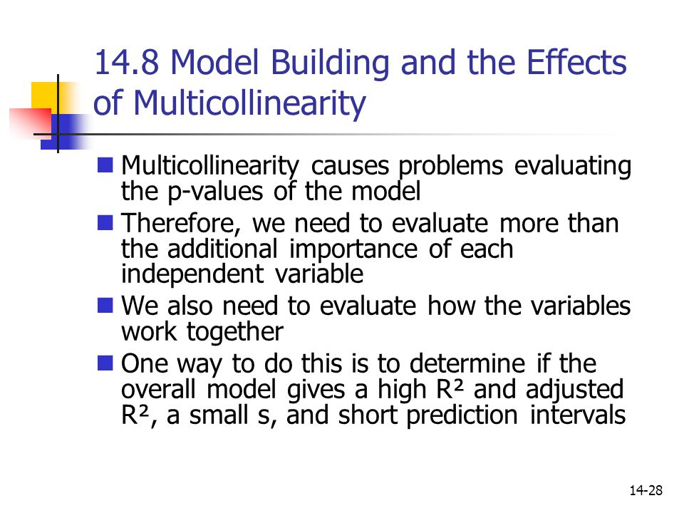 14.8 Model Building and the Effects of Multicollinearity