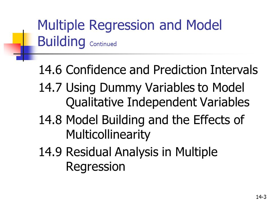 Multiple Regression and Model Building Continued