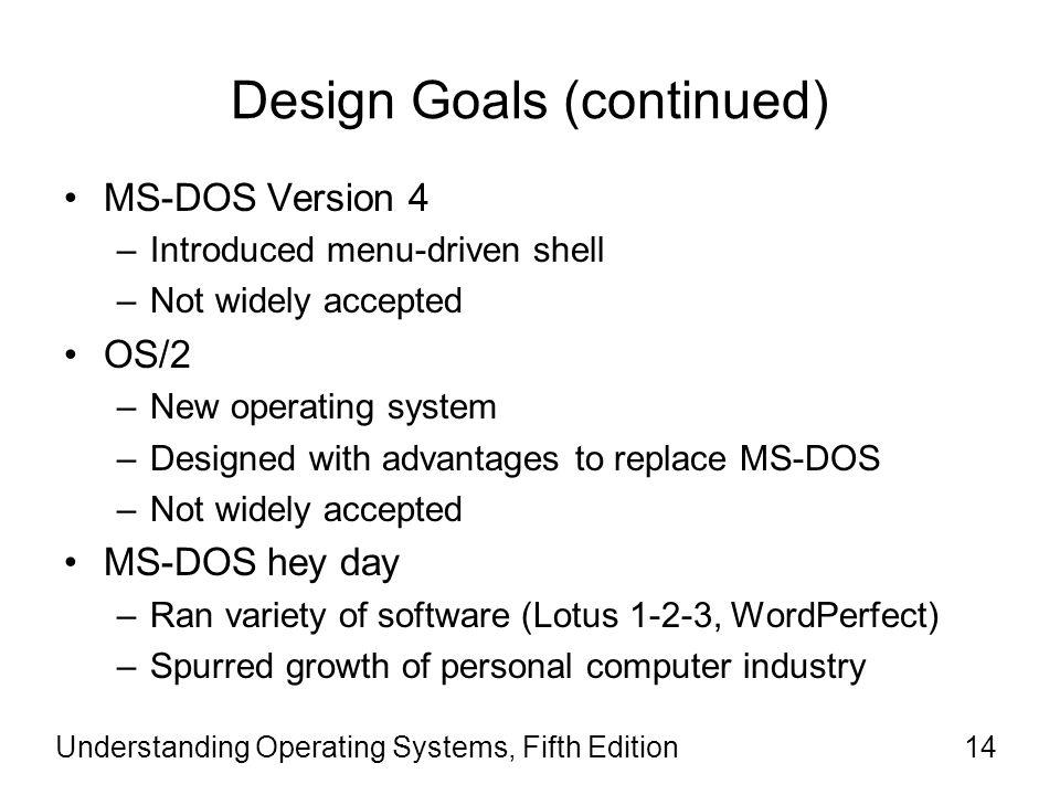 Design Goals (continued)