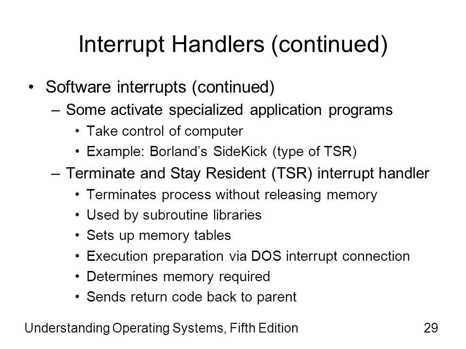 Interrupt Handlers (continued)