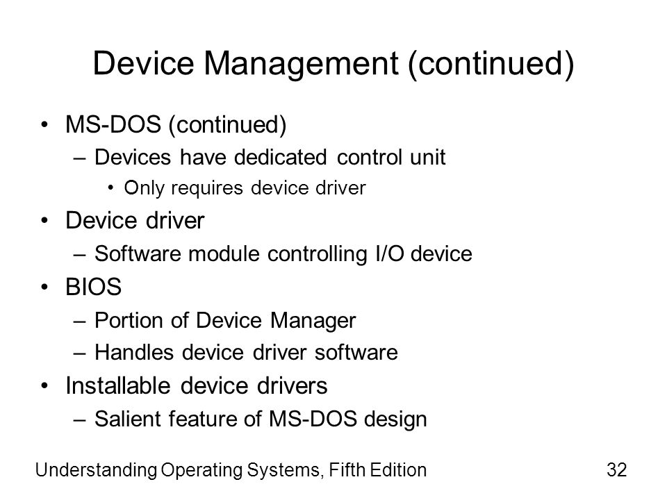 Device Management (continued)