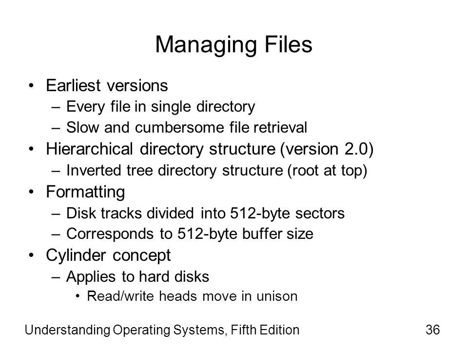 Managing Files Earliest versions