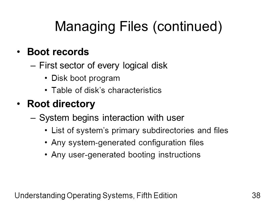 Managing Files (continued)