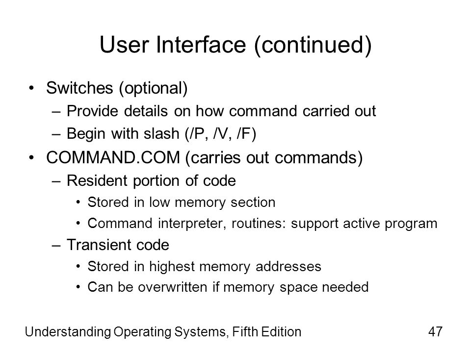 User Interface (continued)