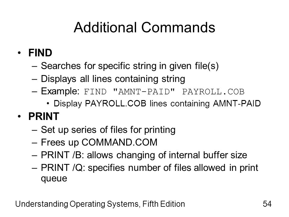 Additional Commands FIND PRINT