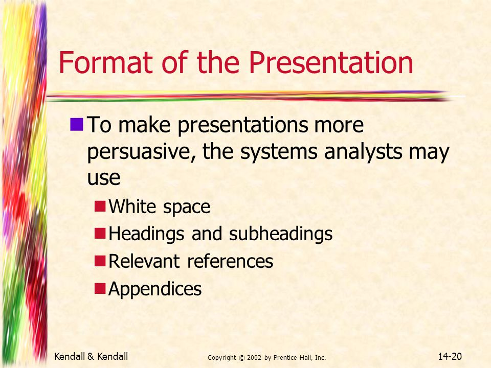 Format of the Presentation
