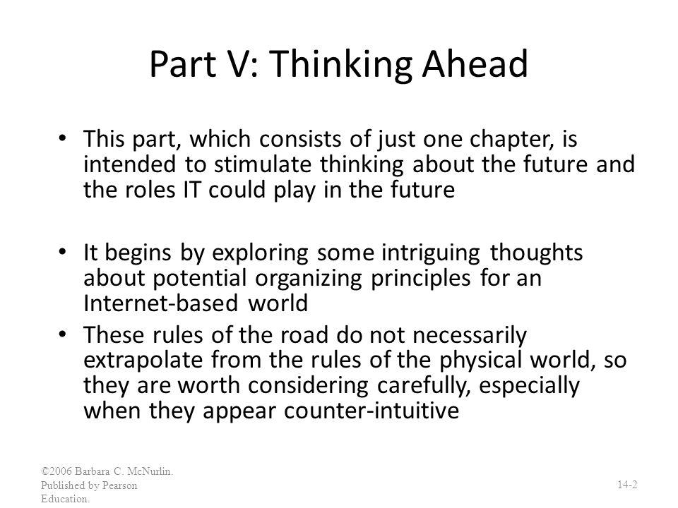 Part V: Thinking Ahead