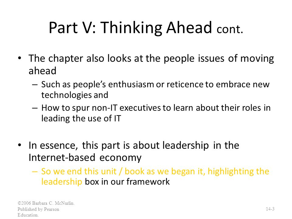 Part V: Thinking Ahead cont.