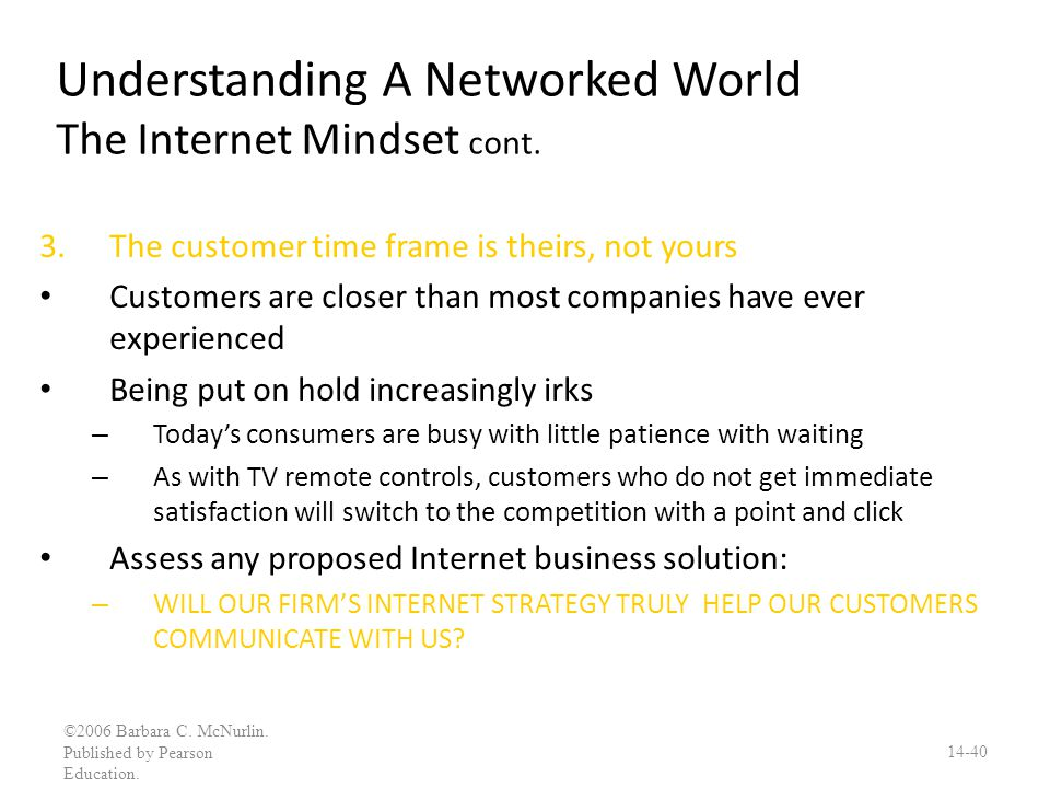 Understanding A Networked World The Internet Mindset cont.