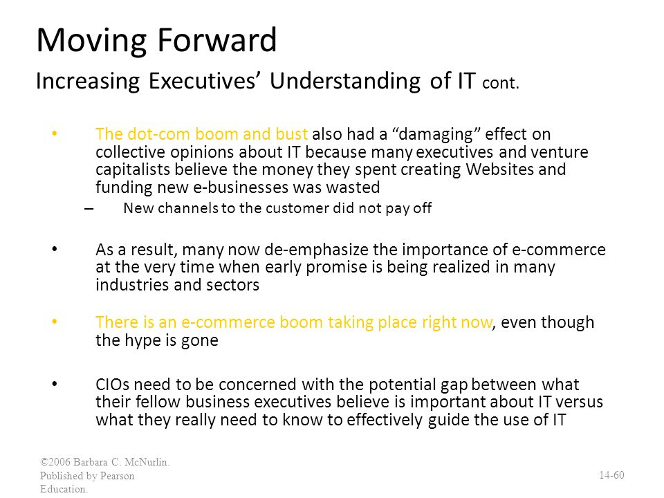 Moving Forward Increasing Executives' Understanding of IT cont.