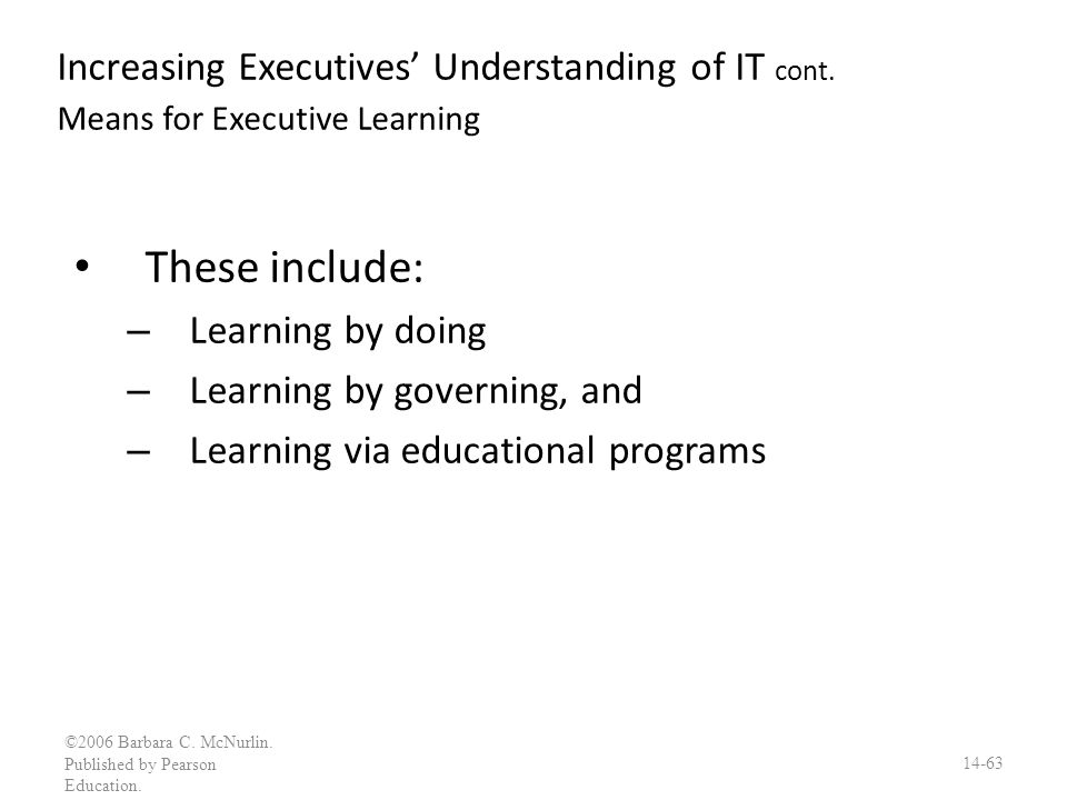 Increasing Executives' Understanding of IT cont