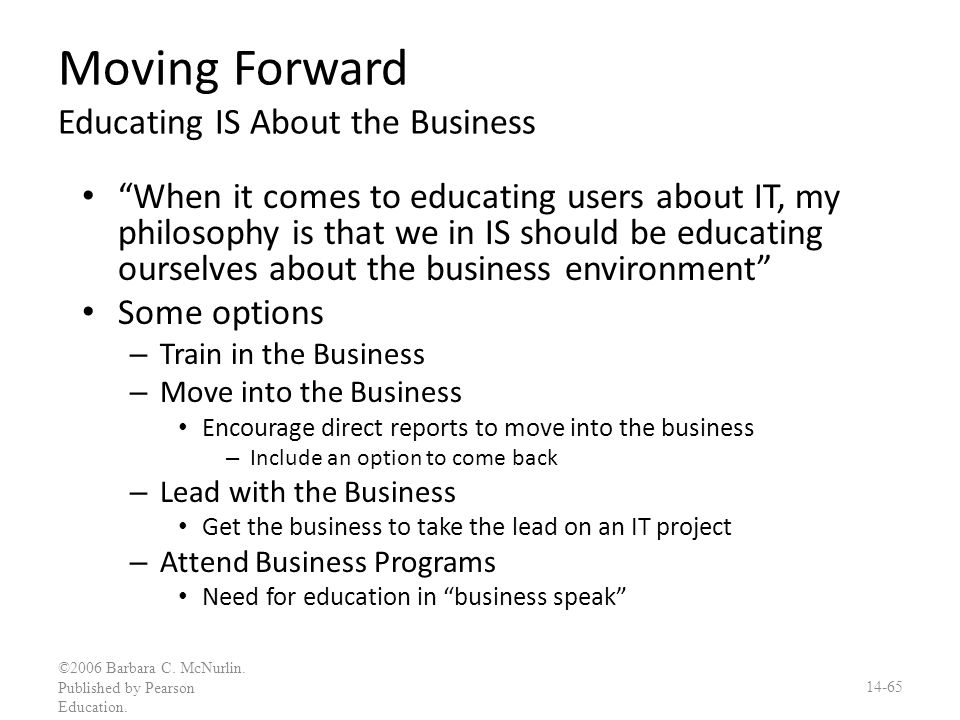 Moving Forward Educating IS About the Business