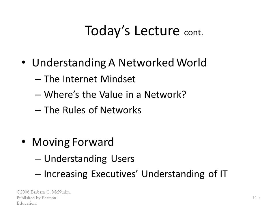 Today's Lecture cont. Understanding A Networked World Moving Forward