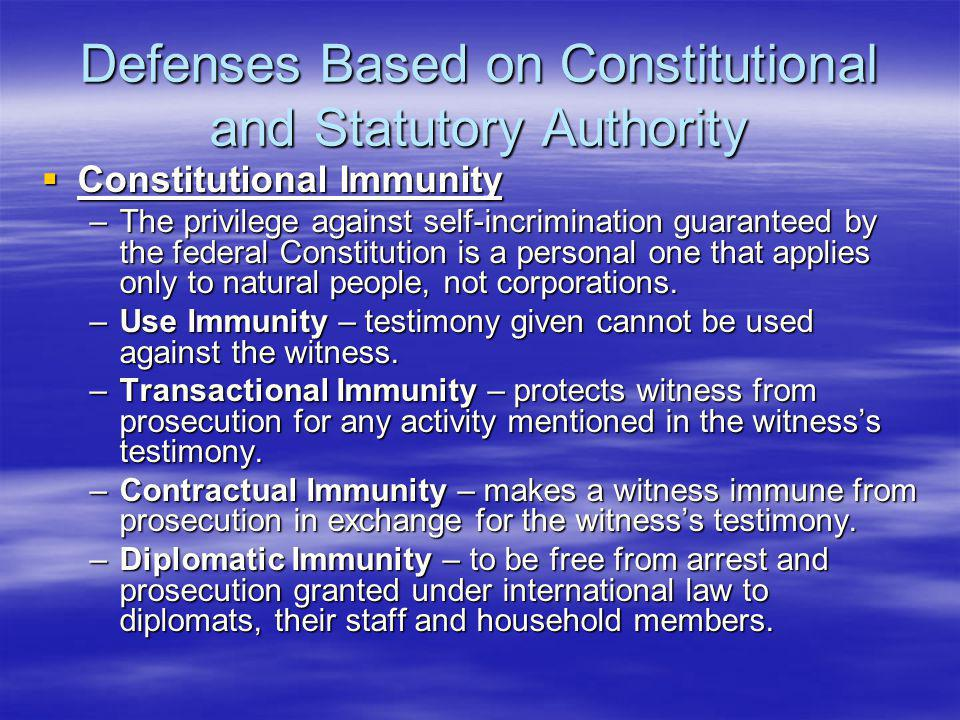 Defenses Based on Constitutional and Statutory Authority