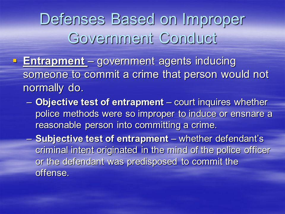 Defenses Based on Improper Government Conduct