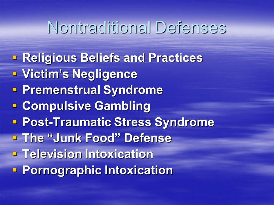 Nontraditional Defenses