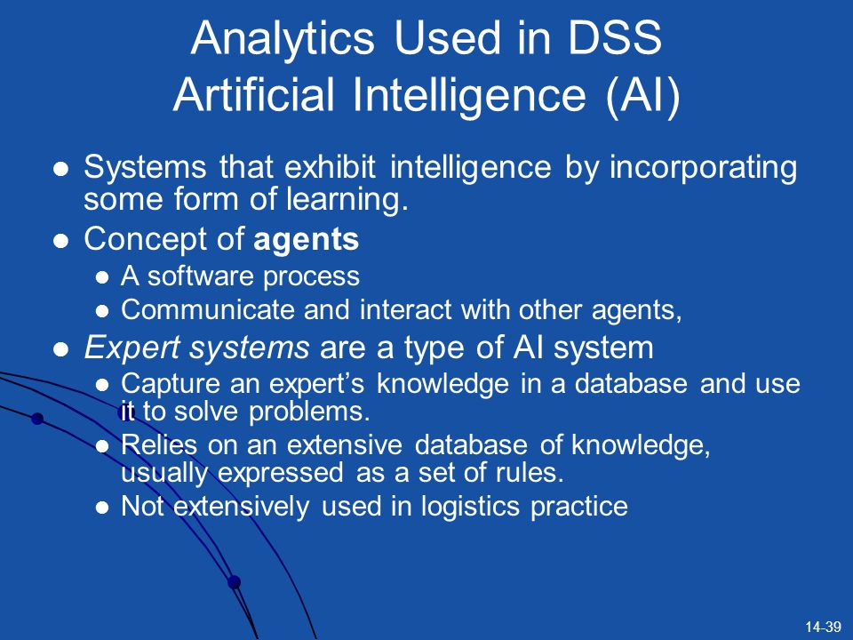Analytics Used in DSS Artificial Intelligence (AI)