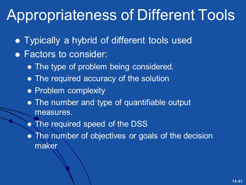 Appropriateness of Different Tools