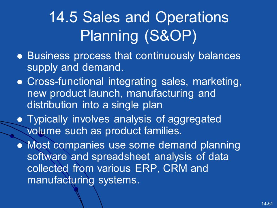 14.5 Sales and Operations Planning (S&OP)