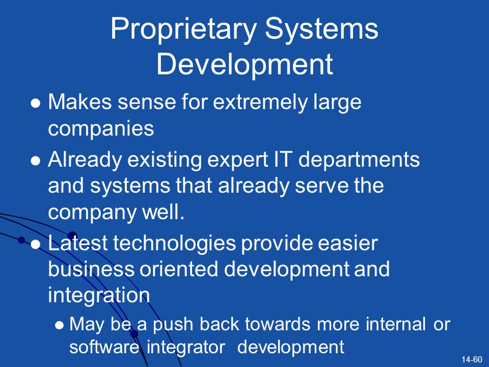 Proprietary Systems Development