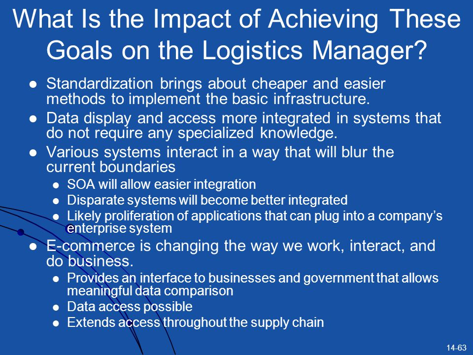 What Is the Impact of Achieving These Goals on the Logistics Manager