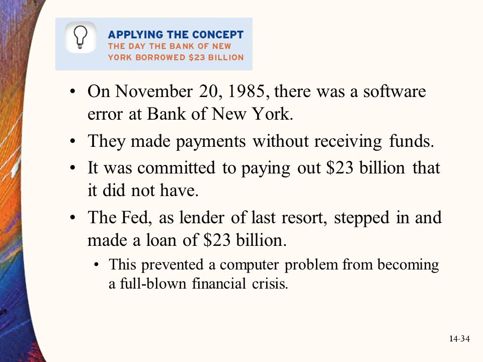 On November 20, 1985, there was a software error at Bank of New York.