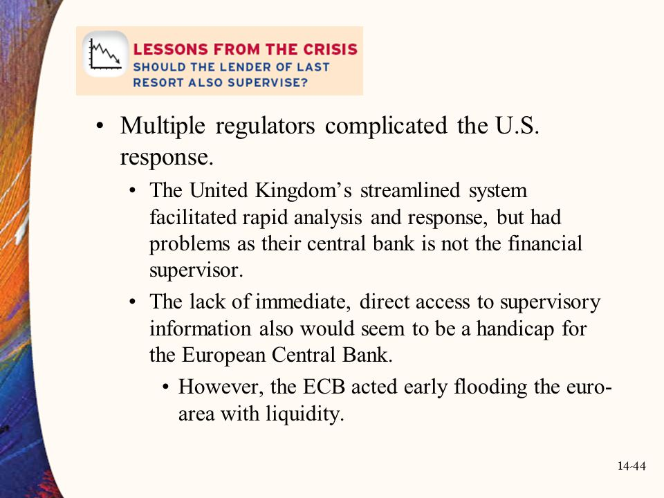 Multiple regulators complicated the U.S. response.