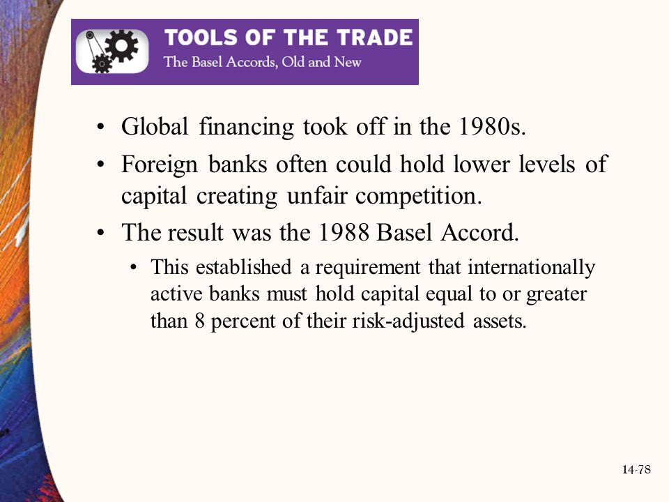 Global financing took off in the 1980s.