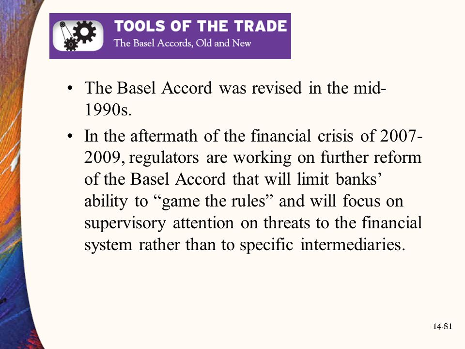 The Basel Accord was revised in the mid-1990s.