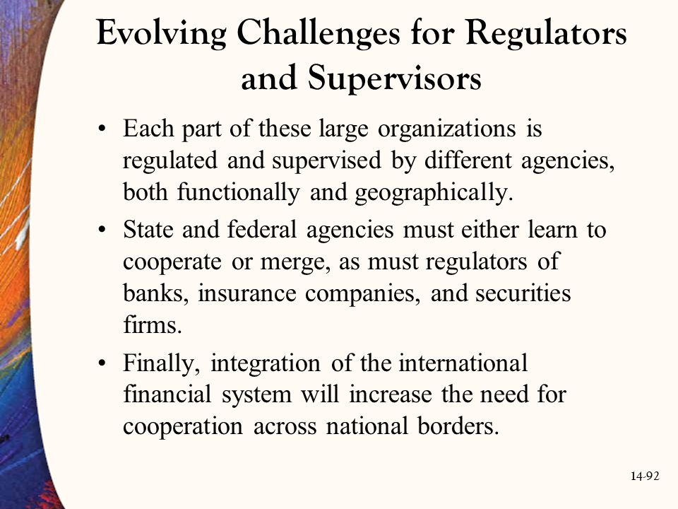 Evolving Challenges for Regulators and Supervisors