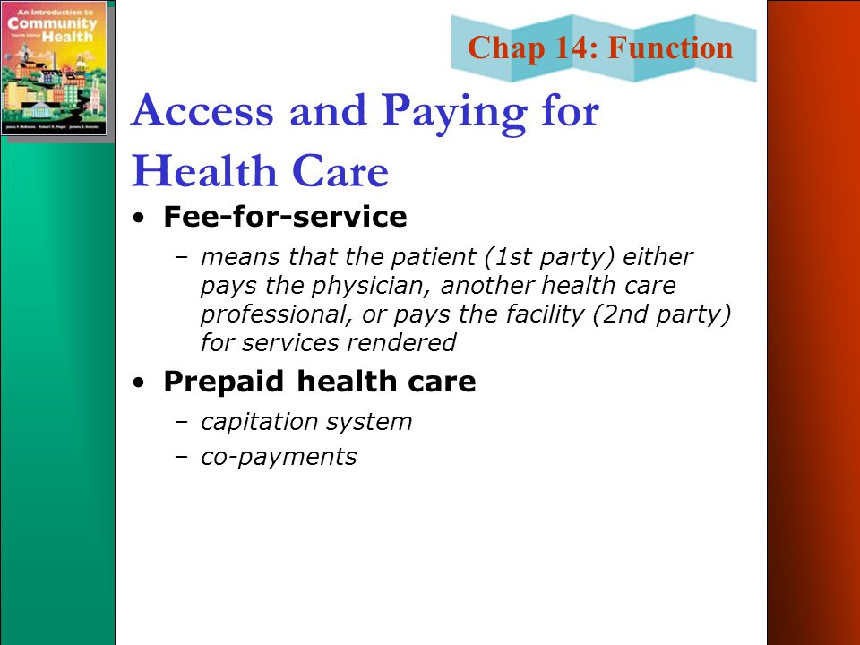 Access and Paying for Health Care