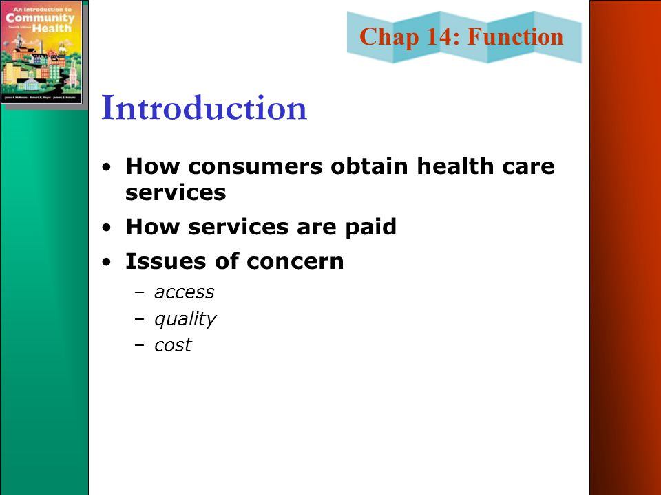 Introduction How consumers obtain health care services
