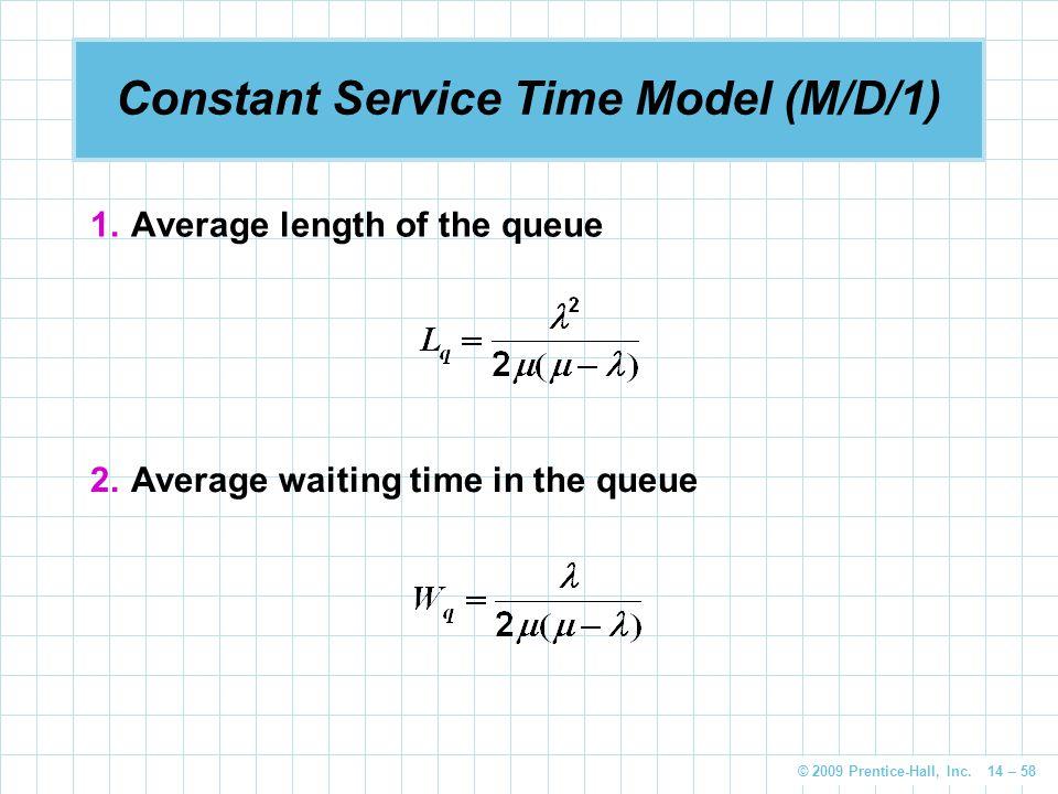 Constant Service Time Model (M/D/1)