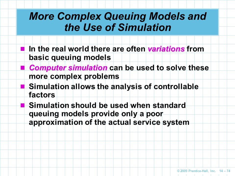 More Complex Queuing Models and the Use of Simulation