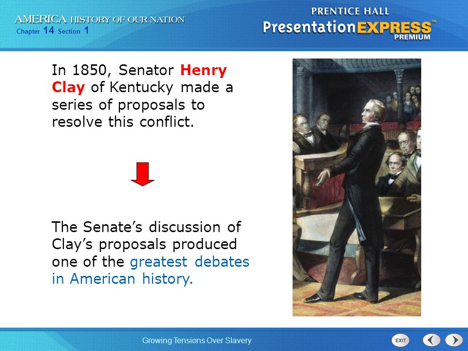 In 1850, Senator Henry Clay of Kentucky made a series of proposals to resolve this conflict.