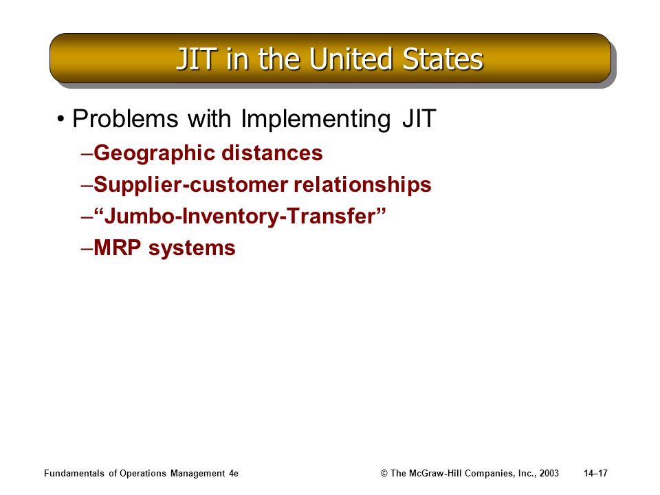 JIT in the United States