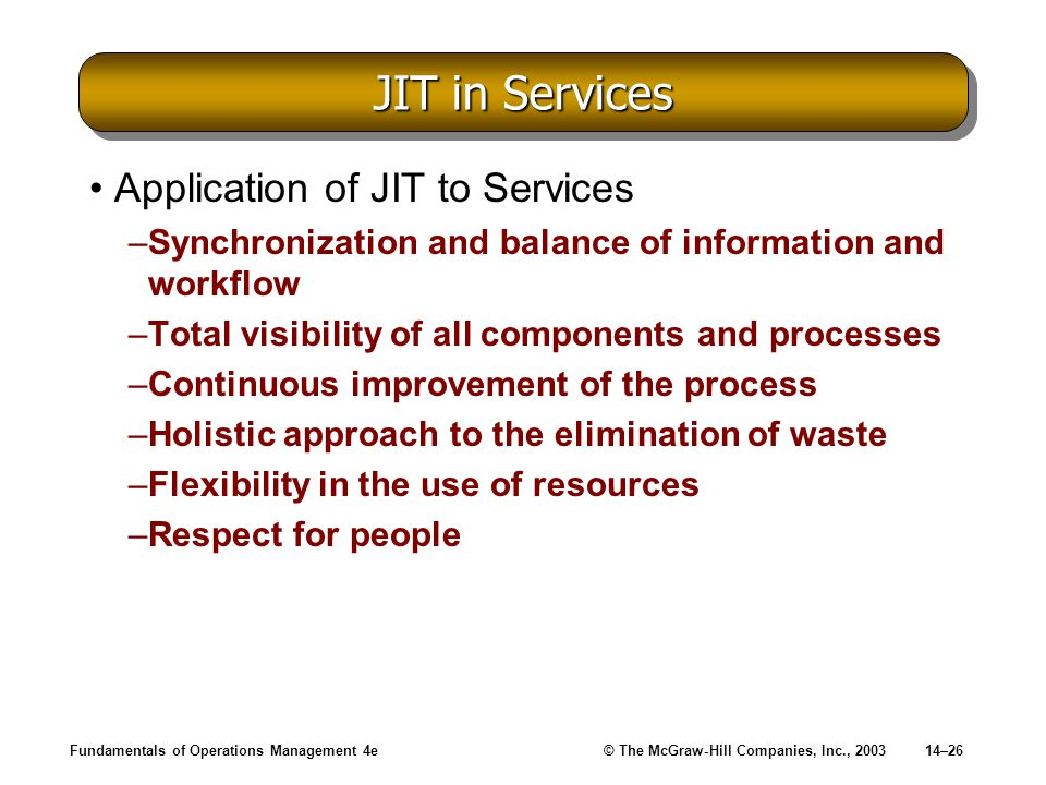 JIT in Services Application of JIT to Services